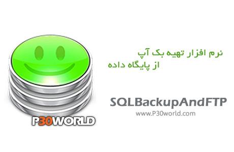 دانلود SQLBackupAndFTP Professional 9.0.47 - نرم افزار پشتیبان گیری از بانک اطلاعاتی