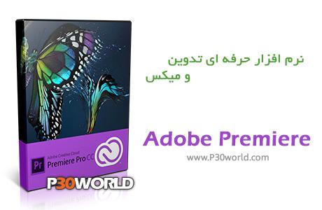 دانلود Adobe Premiere Pro CC 7.2.2 - نرم افزار حرفه ای تدوین و میکس فایل های ویدیویی