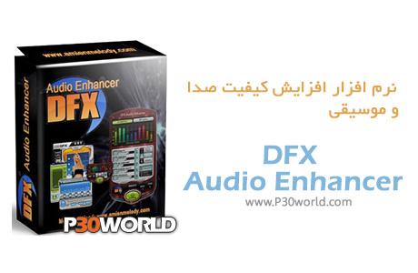 دانلود DFX Audio Enhancer 11.113 - نرم افزار افزایش کیفیت صدا و موسیقی