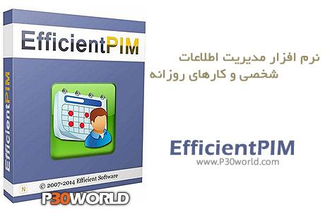 دانلود EfficientPIM Pro 3.70 Build 359 - نرم افزار مدیریت اطلاعات شخصی و کارهای روزانه