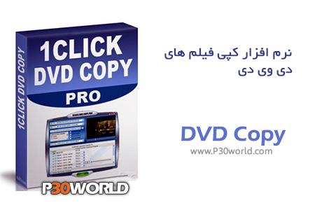 دانلود 1CLICK DVD Copy Pro 5.9.9.4 Final  - نرم افزار کپی فیلم های دی وی دی