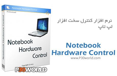 دانلود Notebook Hardware Control 2.4.3 - نرم افزار کنترل قطعات سخت افزاری لپ تاپ و بهینه سازی مصرف باتری