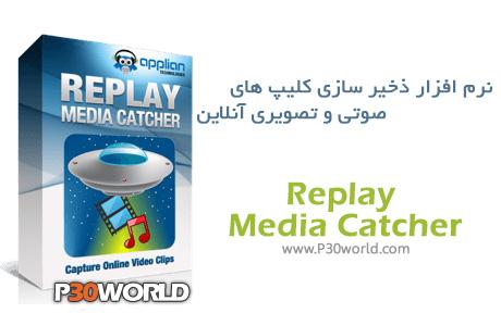 دانلود Replay Media Catcher 5.0.1.46 - نرم افزار ذخیر سازی کلیپ های صوتی و تصویری آنلاین