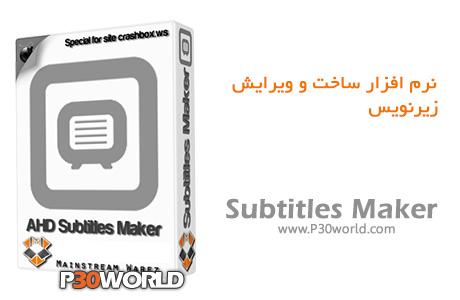 دانلود AHD Subtitles Maker Professional 5.8.20.15 Final - نرم افزار ساخت و ویرایش زیرنویس فیلم