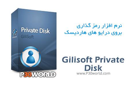 دانلود GiliSoft Private Disk 6.3.0 - نرم افزار رمزگذاری بر روی درایوهای هارد دیسک