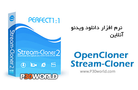 دانلود OpenCloner Stream-Cloner 2.20 Build 303 - نرم افزار دانلود ویدیوهای آنلاین Stream شده