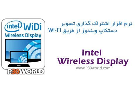 دانلود Intel Wireless Display Software 4.2.29 Final - نرم افزار انتقال بی سیم فیلم و تصویر از لپ تاپ به تلویزیون