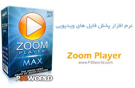 دانلود Zoom Player MAX 9.0.1 - نرم افزار پخش فایل های ویدیویی