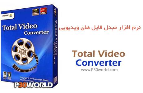 دانلود Bigasoft Total Video Converter 4.2.3.5220 - نرم افزار مبدل فایل های ویدیویی