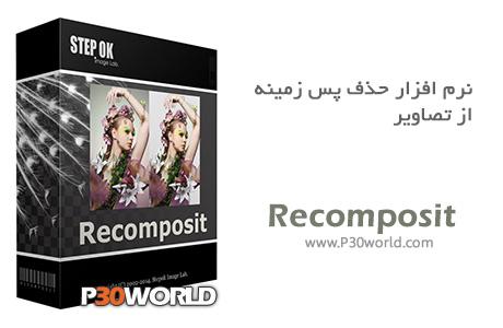 دانلود Stepok Recomposit Pro 5.1 Build 17078 - نرم افزار حذف پس زمینه از تصاویر