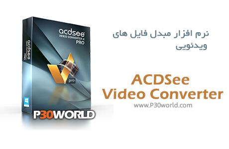 دانلود ACDSee Video Converter Pro 4.0.0.119 - نرم افزار تبدیل فرمت فیلم