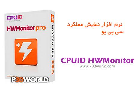 دانلود CPUID HWMonitor Pro 1.18 - نرم افزار نمایش عملکرد سی پی یو و قطعات سخت افزاری