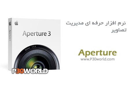 دانلود Apple Aperture 3.5.1 - نرم افزار مدیریت و ویرایش تصاویر مخصوص مکینتاش