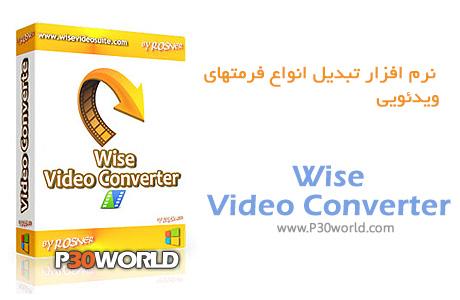 دانلود Wise Video Converter Pro 1.37.45 - نرم افزار تبدیل فرمت ویدیو و فیلم