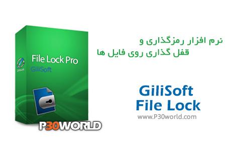 دانلود GiliSoft File Lock Pro 8.2.2 - نرم افزار رمزگذاری و قفل گذاری روی فایل ها