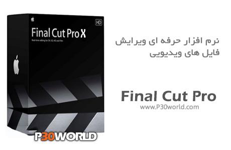 دانلود Final Cut Pro X 10.1.1 - نرم افزار ویرایش فایل های ویدیویی