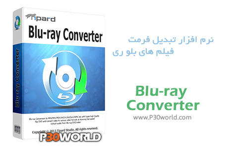 دانلود Tipard Blu-ray Converter 7.3.10.23177 - نرم افزار تبدیل فرمت فیلم های Blu-ray
