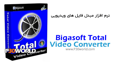 دانلود Bigasoft Total Video Converter