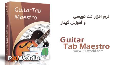دانلود GuitarTab Maestro 7.845 - نرم افزار نت نویسی و آموزش گیتار