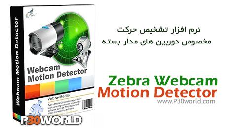 دانلود Zebra Webcam Motion Detector 1.6 – نرم افزار تشخیص حرکت دوربین های مدار بسته