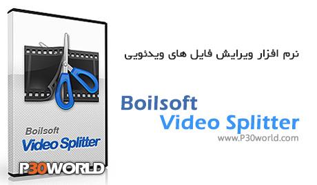 دانلود Boilsoft Video Splitter 7.02.1 - نرم افزار برش فیلم