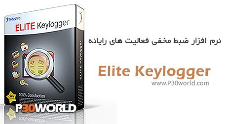 دانلود Elite Keylogger v5.0 build 302 - نرم افزار کی لاگر جهت نظارت و جاسوسی فعالیت های کامپیوتر