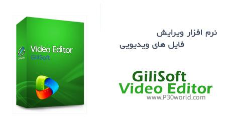 دانلود GiliSoft Video Editor
