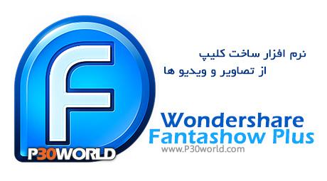 دانلود Wondershare Fantashow Plus 3.0.3.35 - نرم افزار ساخت کلیپ از تصاویر و ویدیو ها