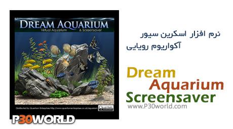 دانلود Dream Aquarium Screensaver 1.2592 - اسکرین سیور آکواریوم رویایی