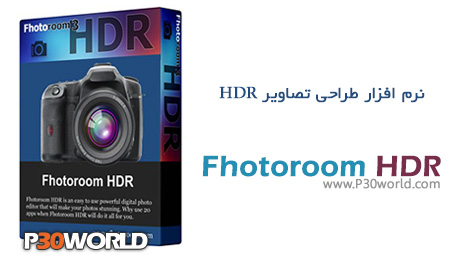 دانلود Fhotoroom HDR 3.0.5 - نرم افزار ویرایش و ایجاد تصاویر HDR