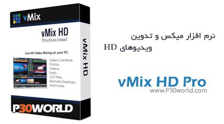 دانلود vMix 4K 12.0.0.127 and vMix HD - نرم افزار ویرایش ، میکس و تدوین فیلم های HD