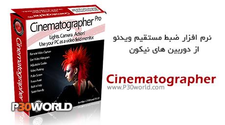 Cinematographer Pro 4.1.0.7 - نرم افزار ضبط مستقیم ویدئو از دوربین های نیکون