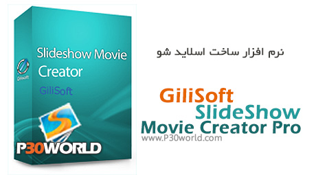 دانلود GiliSoft SlideShow Movie Creator Pro