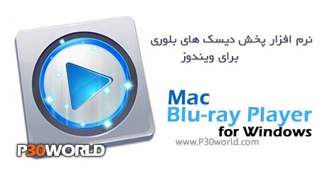 دانلود Mac Blu-ray Player for Windows 2.8.6 - نرم افزار پخش دیسک های بلوری برای ویندوز