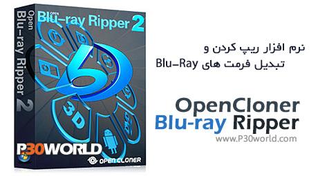 دانلود OpenCloner Blu-ray Ripper 2.20.0.505 - نرم افزار تبدیل فیلم های بلو ری