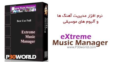 دانلود eXtreme Music Manager 1.0.2 - نرم افزار مدیریت آهنگ ها و آلبوم های موسیقی